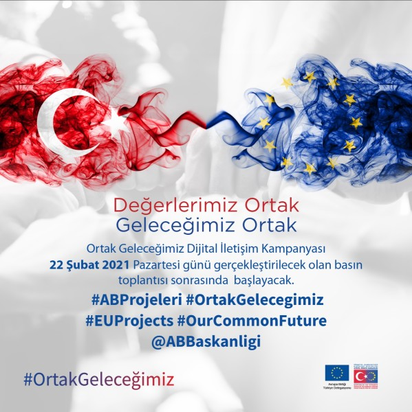 "The Directorate for EU Affairs will Initiate ""Our Common Future Digital Communication Campaign"" on Monday, February 22"